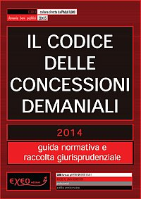 IL CODICE DELLE CONCESSIONI DEMANIALI