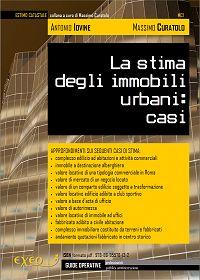 LA STIMA DEGLI IMMOBILI URBANI: CASI (vol. I)