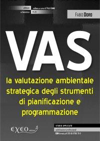 VAS - la valutazione ambientale strategica degli strumenti  di pianificazione e progr...