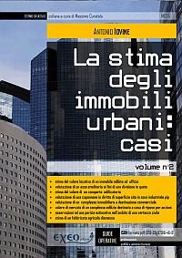 LA STIMA DEGLI IMMOBILI URBANI: CASI (vol. II)
