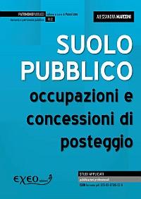 SUOLO PUBBLICO: OCCUPAZIONI E CONCESSIONI DI POSTEGGIO