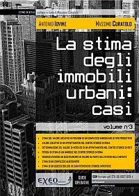 LA STIMA DEGLI IMMOBILI URBANI: CASI (vol. III)