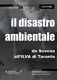 IL DISASTRO AMBIENTALE