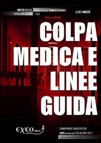 COLPA MEDICA E LINEE GUIDA