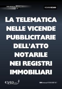 LA TELEMATICA NELLE VICENDE PUBBLICITARIE DELL�ATTO NOTARILE NEI REGISTRI I...