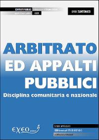 ARBITRATO ED APPALTI PUBBLICI