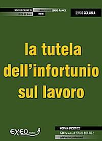 LA TUTELA DELL'INFORTUNIO SUL LAVORO ED IN ITINERE