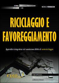 RICICLAGGIO E FAVOREGGIAMENTO REALE