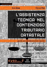 L'ASSISTENZA TECNICA NEL CONTENZIOSO TRIBUTARIO CATASTALE