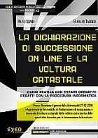 LA DICHIARAZIONE DI SUCCESSIONE ON LINE E LA VOLTURA CATASTALE