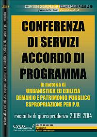 CONFERENZA DI SERVIZI ACCORDO DI PROGRAMMA  in urbanistica, demanio, esprop...