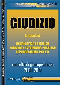 GIUDIZIO 2008-2010 in materia di urbanistica ed edilizia, demanio e patrimonio pubbli...